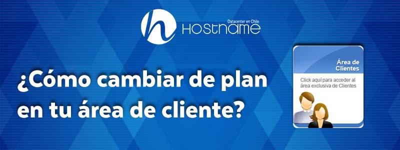 Cómo cambiar tu plan de Hosting en tu área de cliente